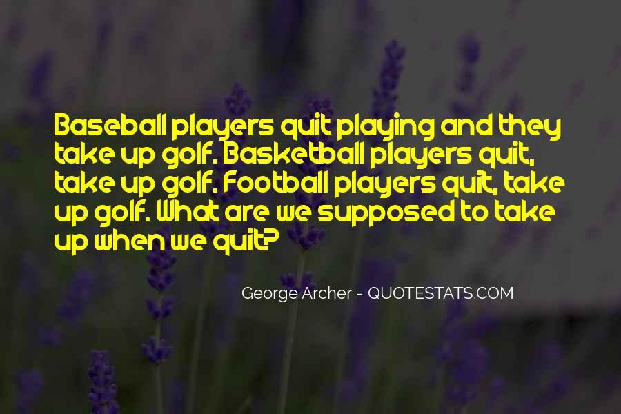 George Archer Quotes #325864