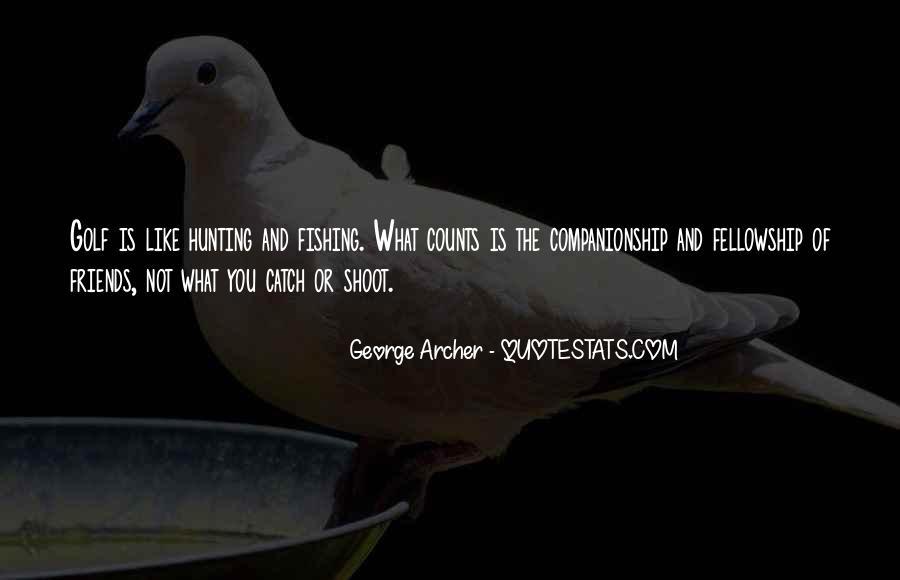 George Archer Quotes #965015