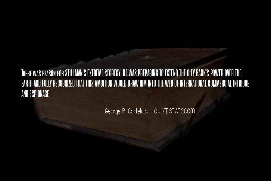 George B. Cortelyou Quotes #478902