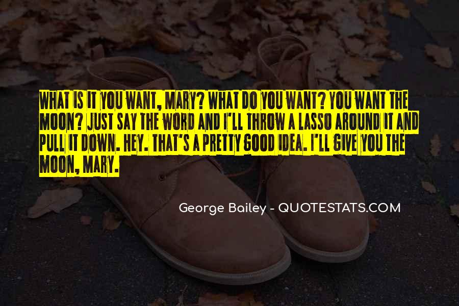 George Bailey Quotes #1827040