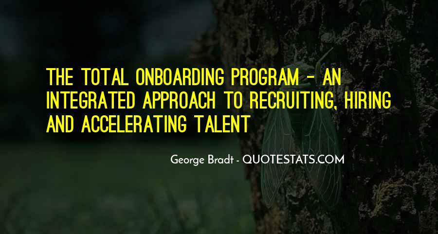 George Bradt Quotes #1361487