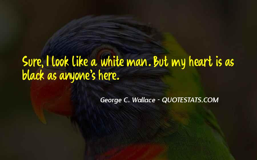 George C. Wallace Quotes #1029824