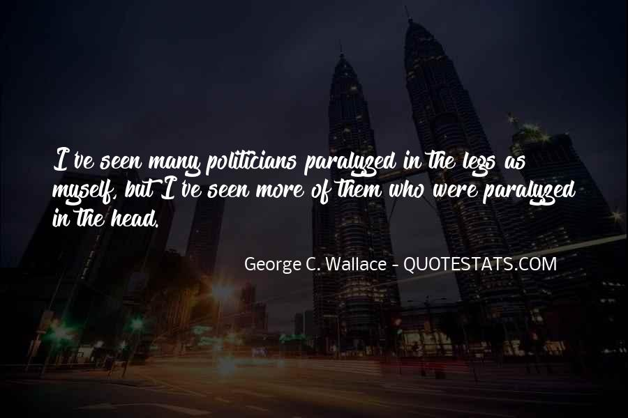 George C. Wallace Quotes #1470503
