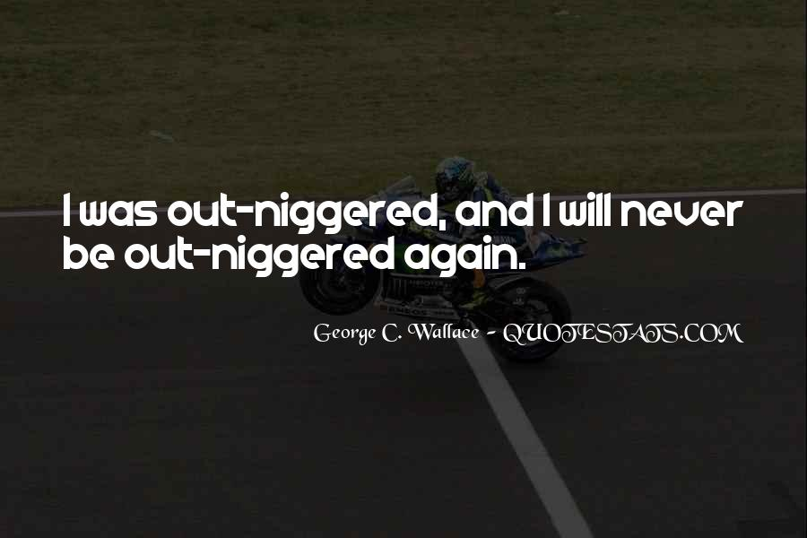George C. Wallace Quotes #1642811