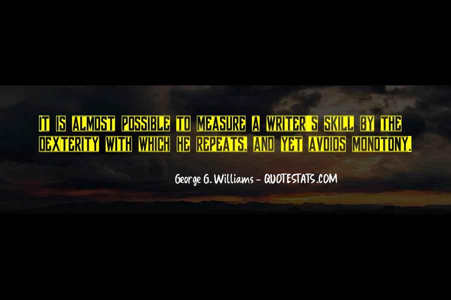 George G. Williams Quotes #835676