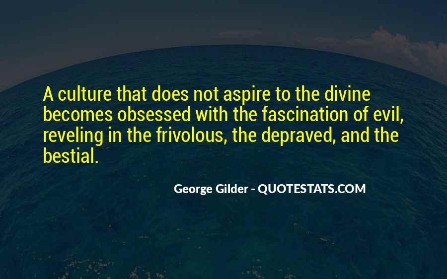 George Gilder Quotes #267939