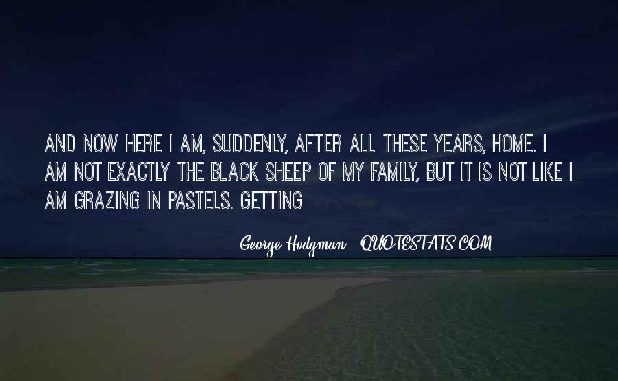 George Hodgman Quotes #1467863
