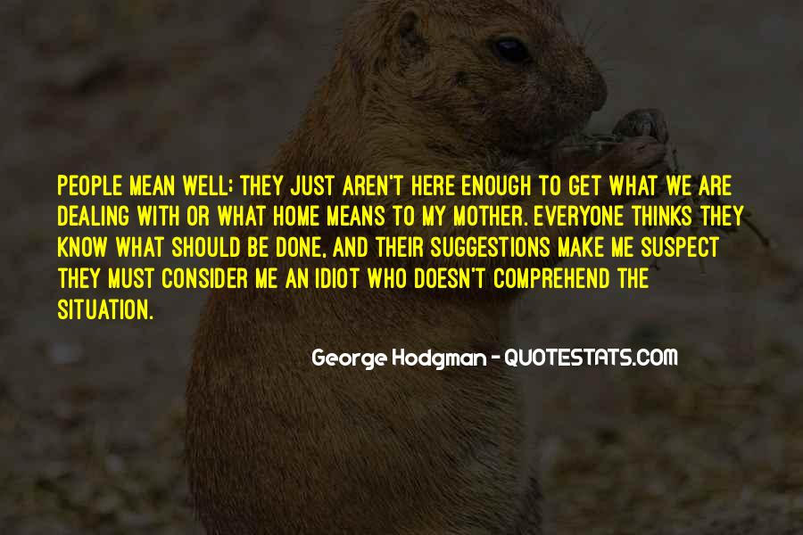 George Hodgman Quotes #1503582