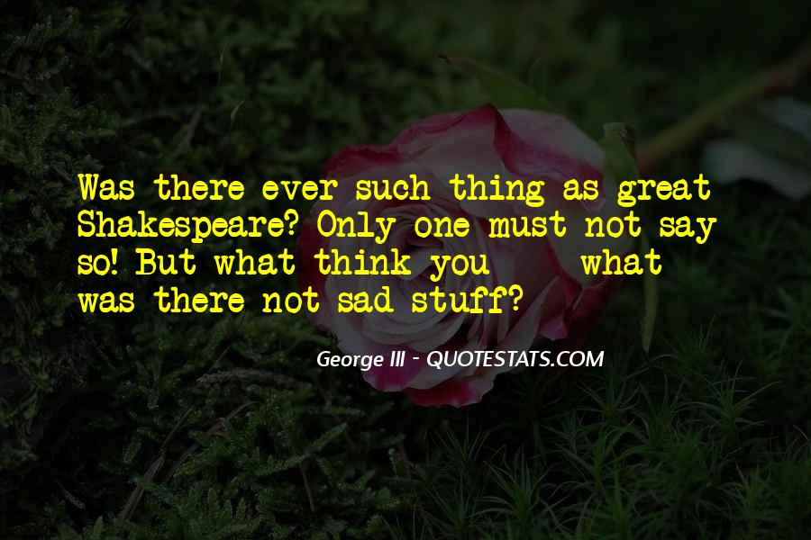 George III Quotes #1328287