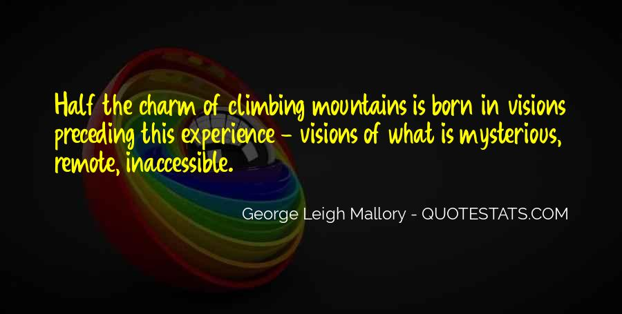 George Leigh Mallory Quotes #1057631