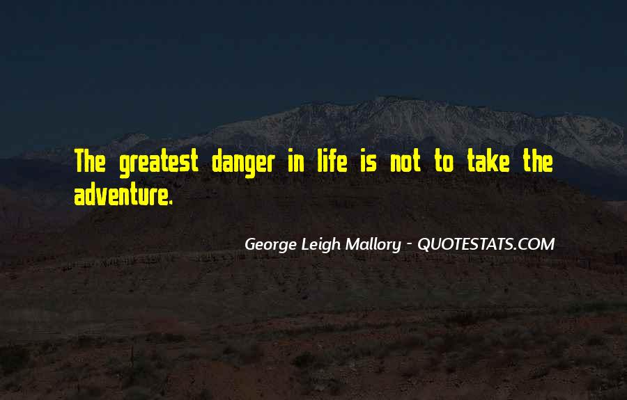 George Leigh Mallory Quotes #801723