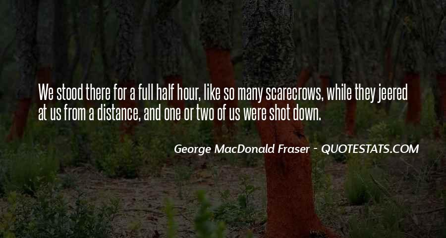 George MacDonald Fraser Quotes #1194035