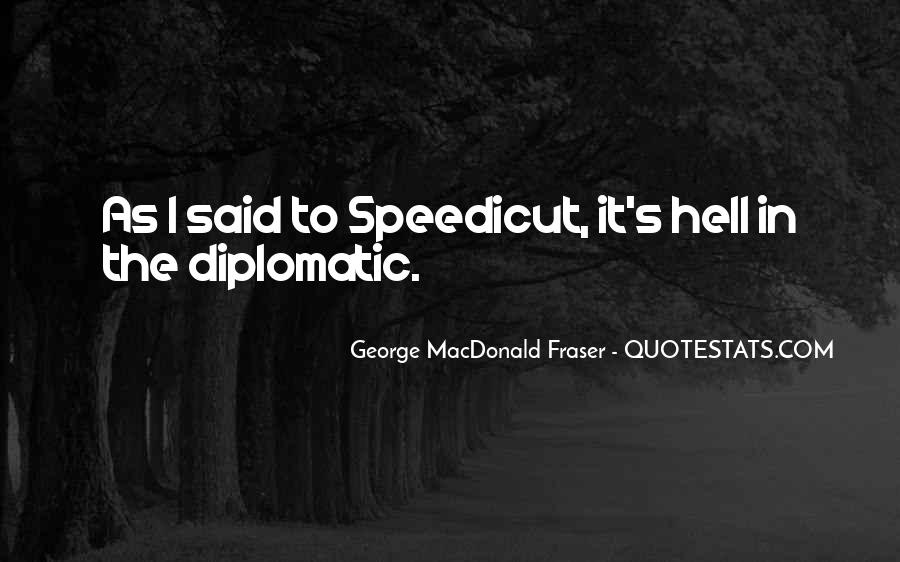 George MacDonald Fraser Quotes #1615345