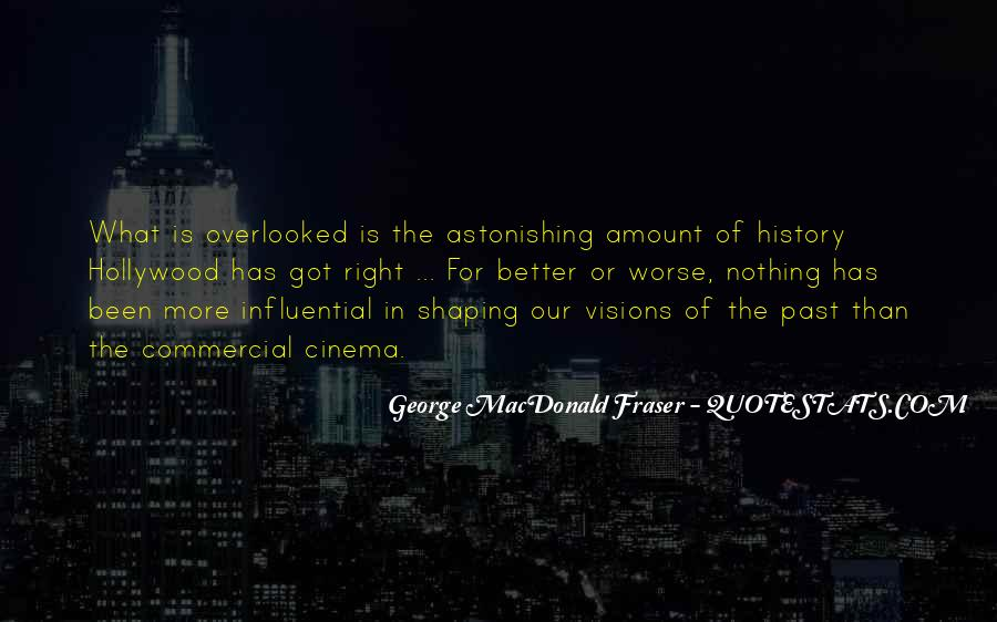 George MacDonald Fraser Quotes #1787818