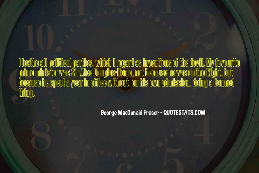 George MacDonald Fraser Quotes #399096
