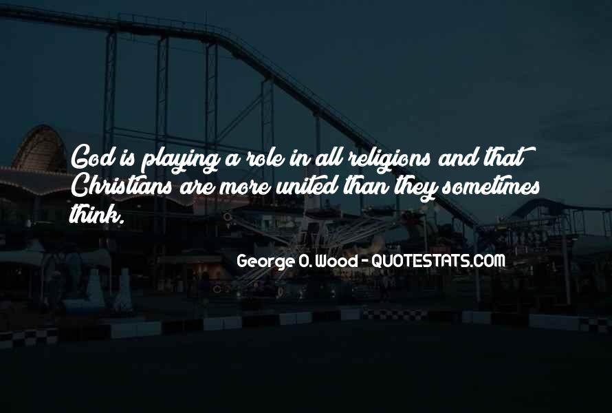 George O. Wood Quotes #493028