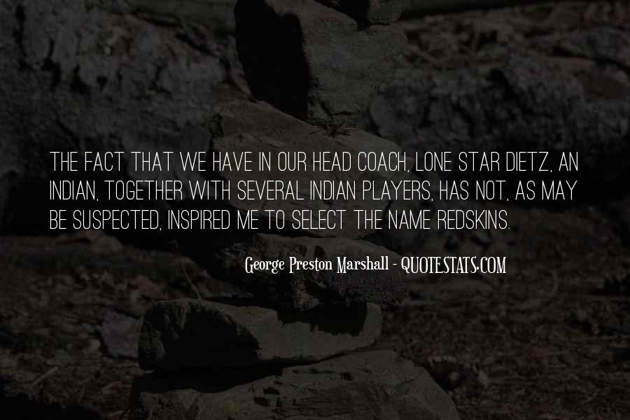 George Preston Marshall Quotes #27717