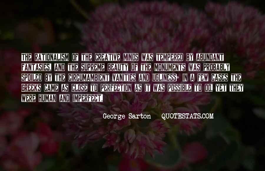 George Sarton Quotes #1250159