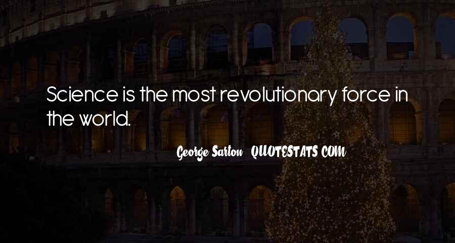 George Sarton Quotes #1361373
