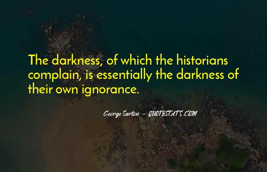George Sarton Quotes #1453468