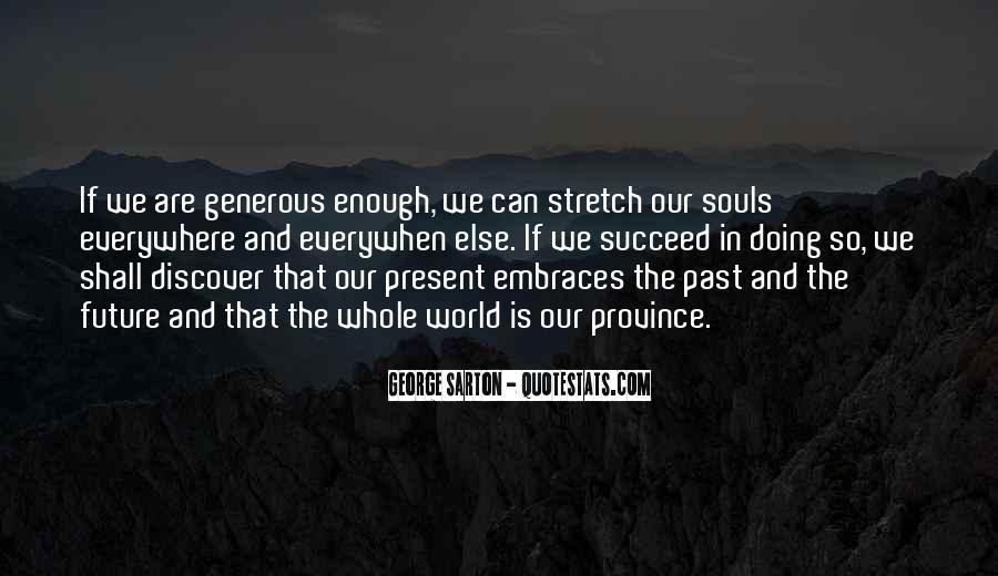 George Sarton Quotes #1790867