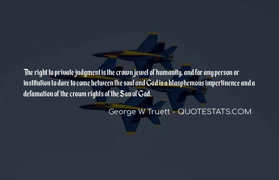 George W Truett Quotes #303077