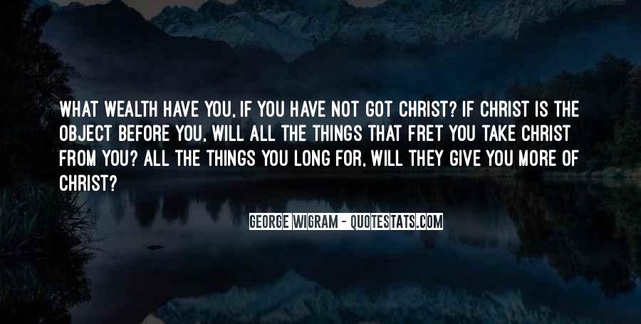 George Wigram Quotes #978539