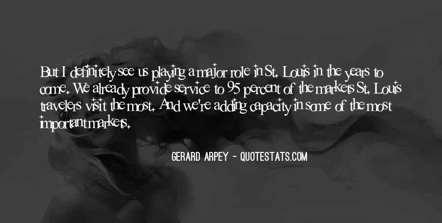 Gerard Arpey Quotes #1799650