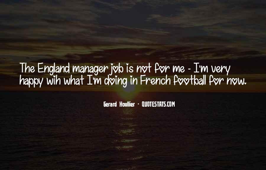Gerard Houllier Quotes #892579