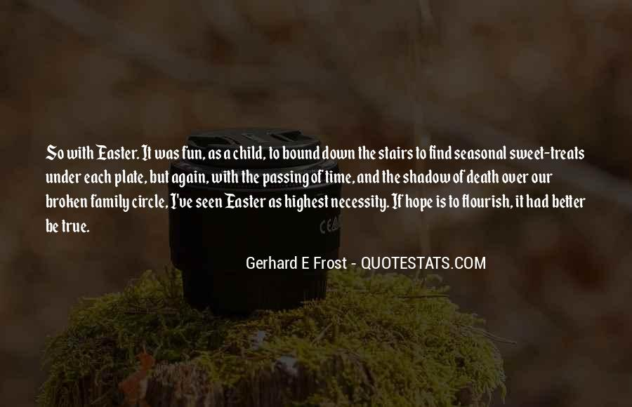 Gerhard E Frost Quotes #599639