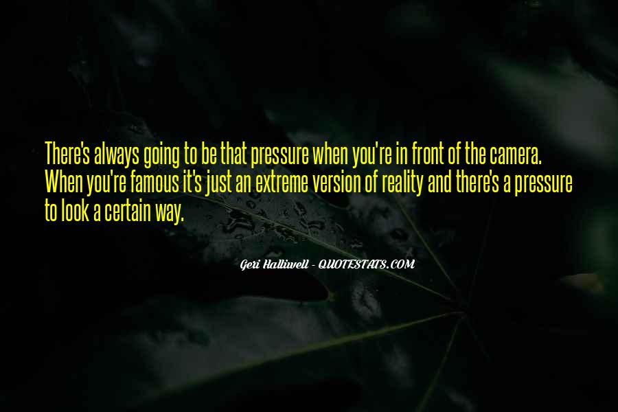 Geri Halliwell Quotes #1141149