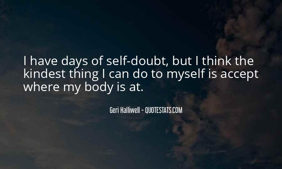 Geri Halliwell Quotes #1577926