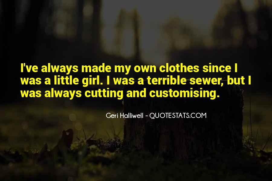 Geri Halliwell Quotes #1737661