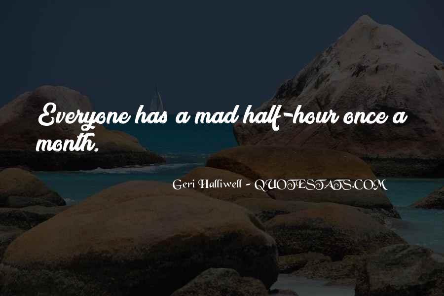 Geri Halliwell Quotes #17708