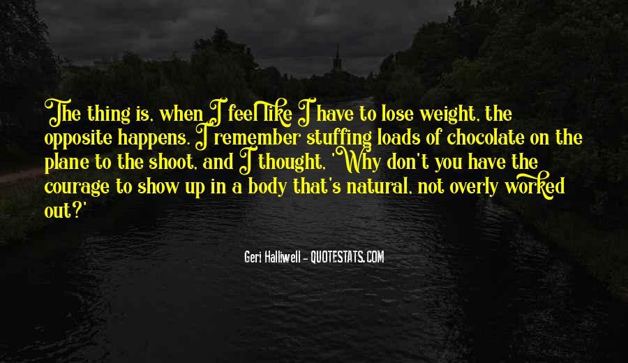 Geri Halliwell Quotes #389183