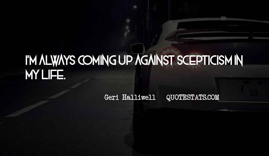 Geri Halliwell Quotes #630652