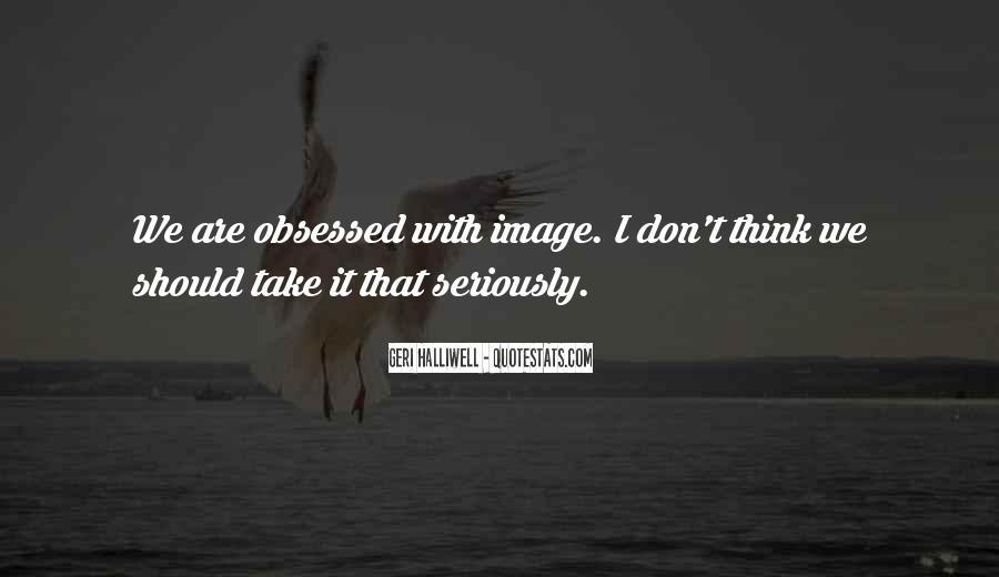 Geri Halliwell Quotes #660414