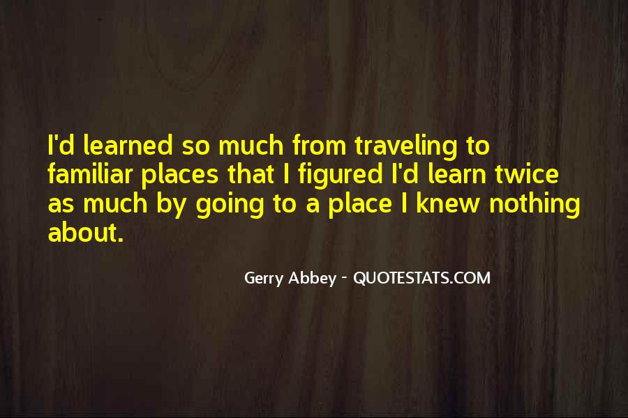 Gerry Abbey Quotes #1524047