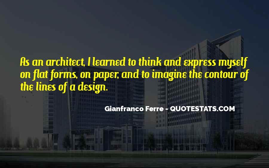 Gianfranco Ferre Quotes #1863945