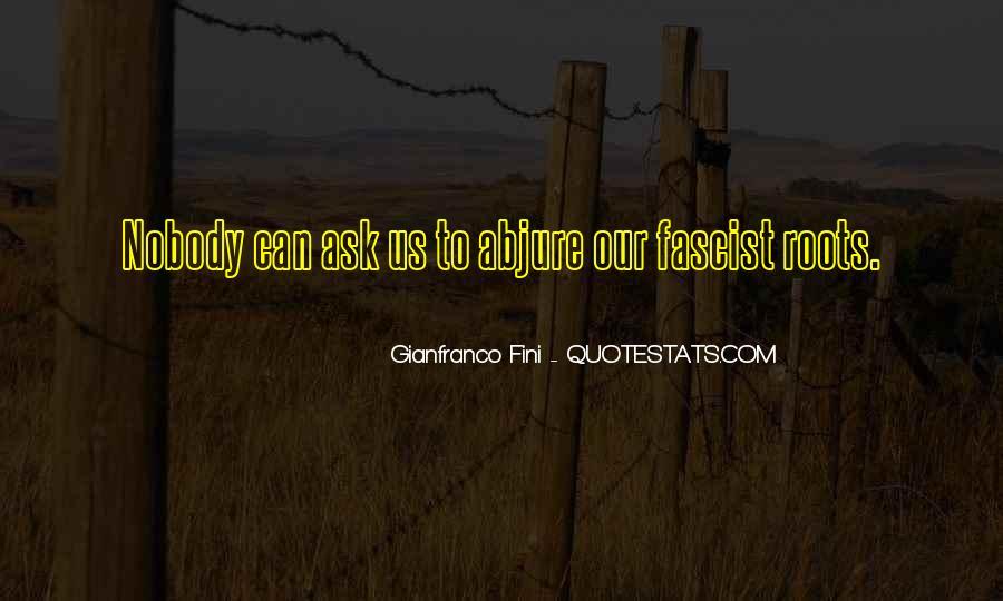 Gianfranco Fini Quotes #1570086