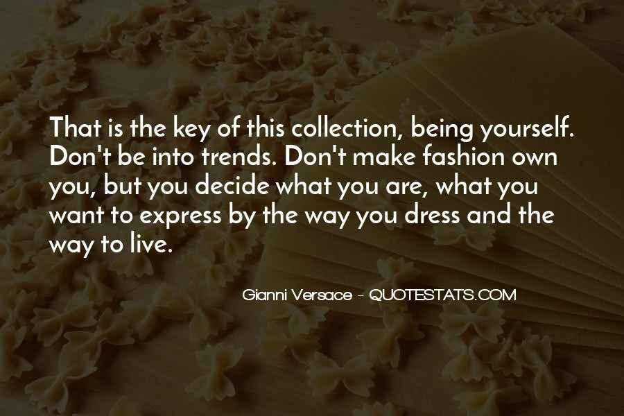 Gianni Versace Quotes #1675530