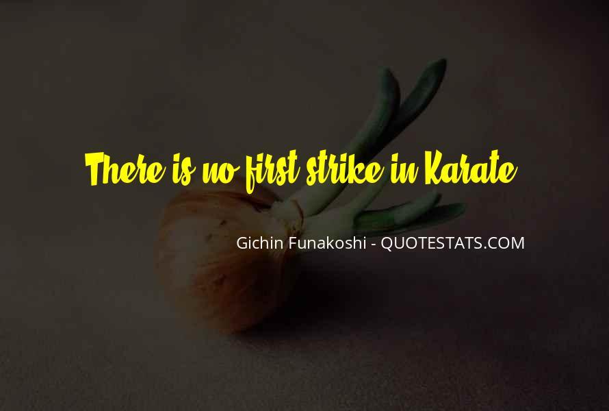 Gichin Funakoshi Quotes #272483