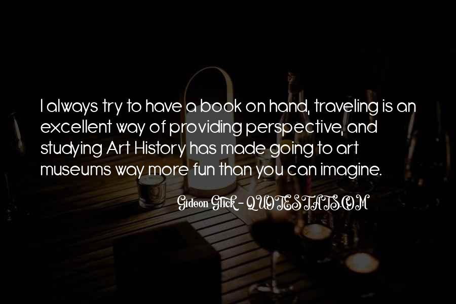 Gideon Glick Quotes #1105739