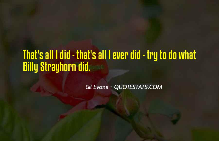 Gil Evans Quotes #657378