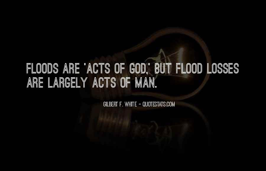 Gilbert F. White Quotes #314783