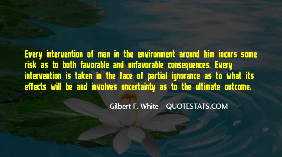 Gilbert F. White Quotes #507860