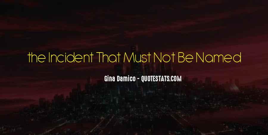 Gina Damico Quotes #508423