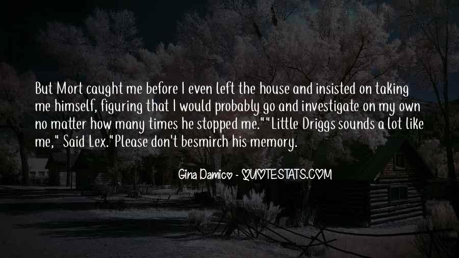 Gina Damico Quotes #527722