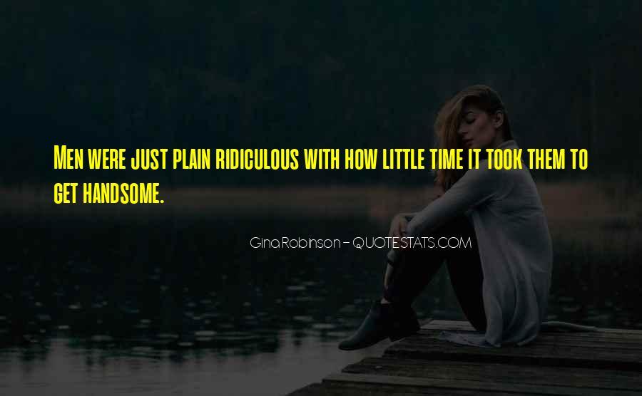 Gina Robinson Quotes #664747