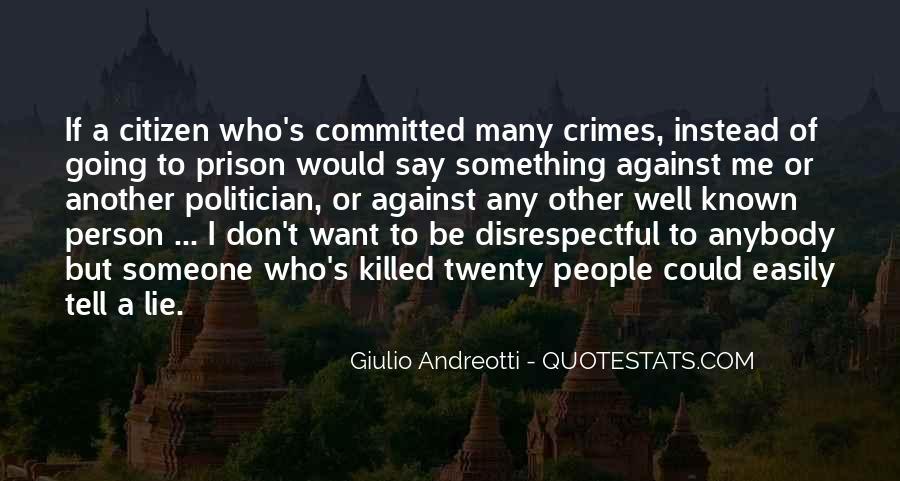 Giulio Andreotti Quotes #408377